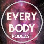 every body podcast - social media for podcasts