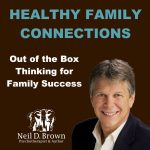 healty family connections podcast with neil d brown - social media for podcasts